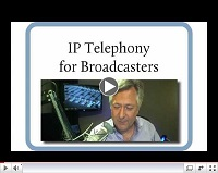 IP Telephony for Broadcasters
