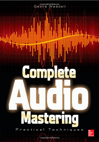 Complete Audio Mastering by Gebre Waddell