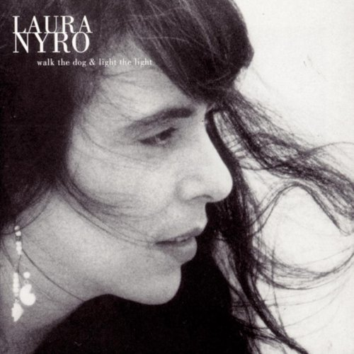 Laura Nyro - Walk the Dog & Light the Light