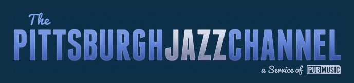 The_Pittsburgh_Jazz_Channel