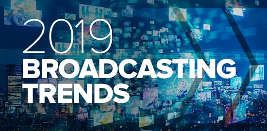 Broadcast Trends to Watch This Year