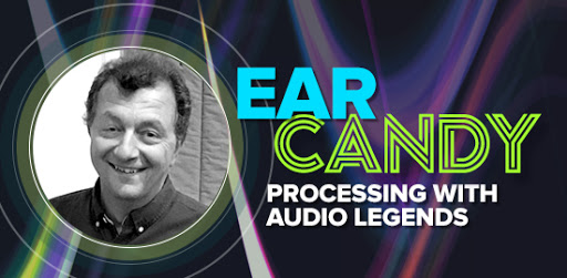 Ear Candy #4: Processing with Audio Legends