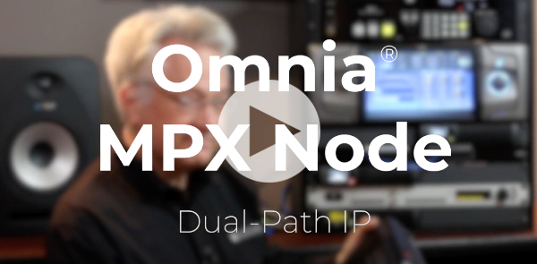 Video: Omnia MPX Node - Dual-Path IP
