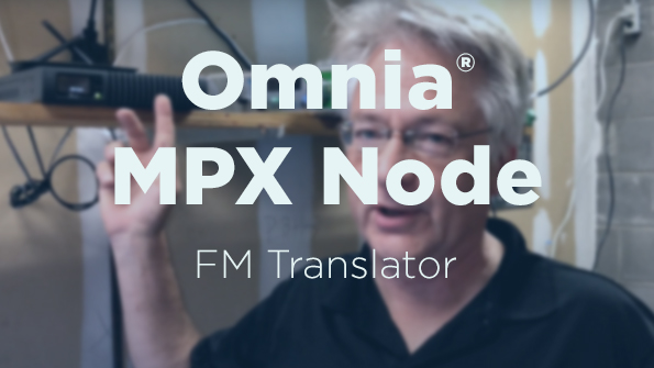 Video: Omnia MPX Node - FM Translator