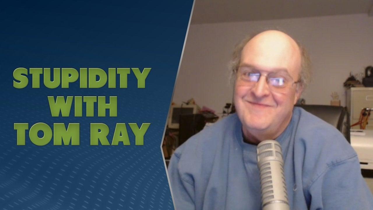 TWiRT 381 - Stupidity with Tom Ray