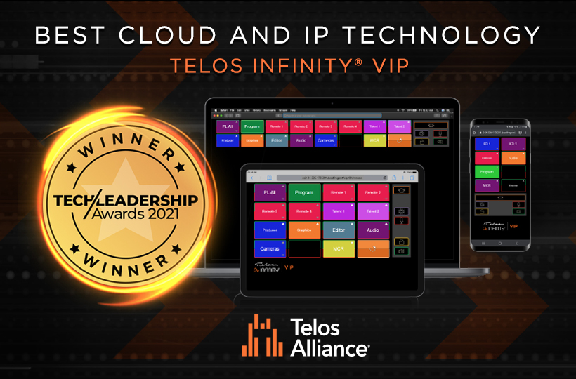 Telos Alliance Wins Big at 2021 Tech Leadership Awards