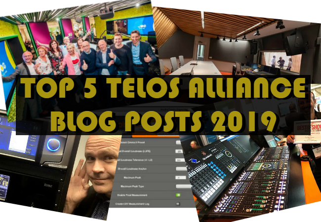Top 5 Telos Alliance Blogs of 2019