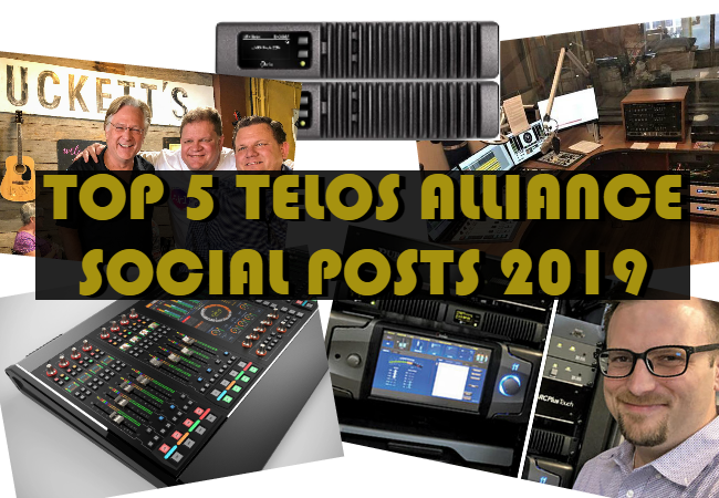 Top 5 Telos Alliance Social Posts of 2019